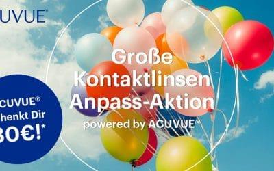Große Kontaktlinsen Anpass-Aktion powered by ACUVUE®